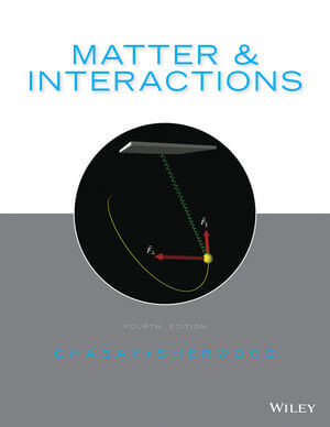Matter and Interactions, 4th Edition