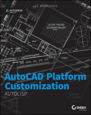 AutoCAD Platform Customization: AutoLISP (1118906969) cover image