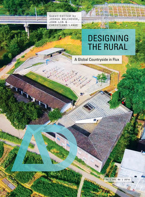 Designing the Rural: A Global Countryside in Flux (1118951069) cover image