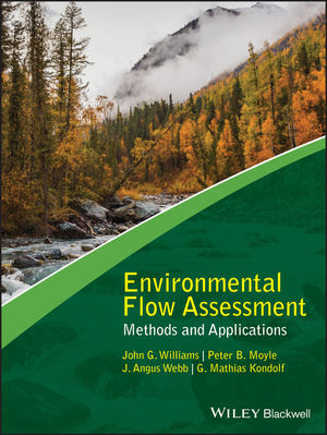 Environmental Flow Assessment: Methods and Applications