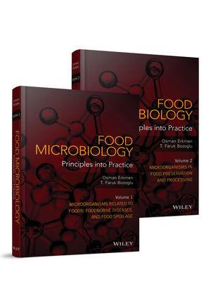 Food Microbiology: Principles into Practice, 2 Volume Set