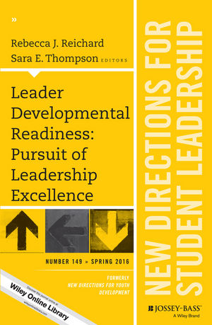 Leader Developmental Readiness: Pursuit of Leadership Excellence: New Directions for Student Leadership, Number 149 (1119245869) cover image