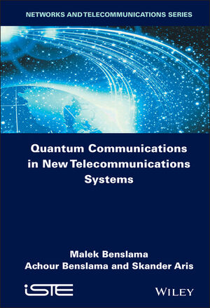 Quantum Communications in New Telecommunications Systems (1119390869) cover image