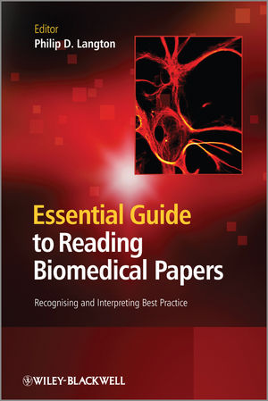 Essential Guide to Reading Biomedical Papers: Recognising and Interpreting Best Practice (1119959969) cover image