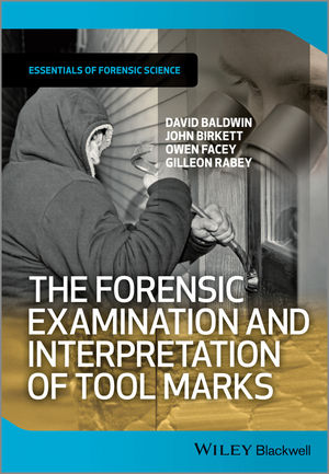 The Forensic Examination and Interpretation of Tool Marks (1119972469) cover image