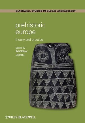 Prehistoric Europe: Theory and Practice (1405125969) cover image