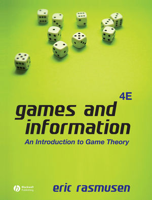 Games and Information: An Introduction to Game Theory, 4th Edition