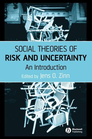 Social Theories of Risk and Uncertainty: An Introduction (1405153369) cover image