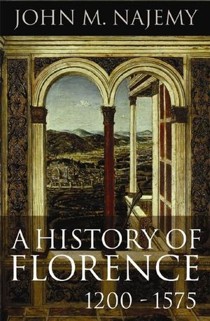 A History of Florence 1200-1575 (1405178469) cover image