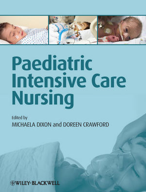 Paediatric Intensive Care Nursing