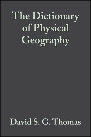 The Dictionary of Physical Geography, 3rd Edition (1444313169) cover image