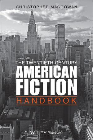 The Twentieth-Century American Fiction Handbook (1444393669) cover image