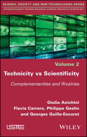 Technicity vs Scientificity: Complementarities and Rivalries