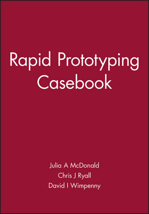 Rapid Prototyping Casebook (1860580769) cover image