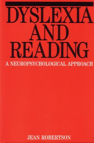 Dyslexia and Reading: A Neuropsychological Approach