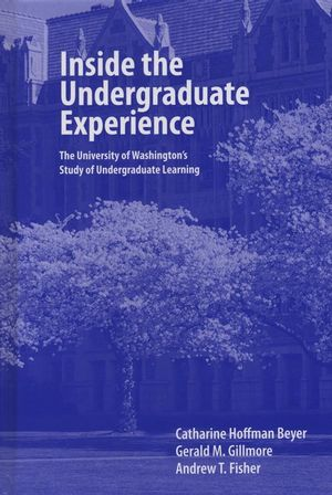 Inside the Undergraduate Experience: The University of Washington