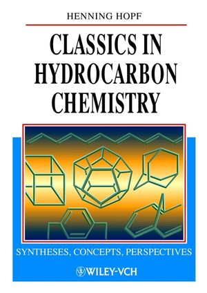 Classics in Hydrocarbon Chemistry: Syntheses, Concepts, Perspectives
