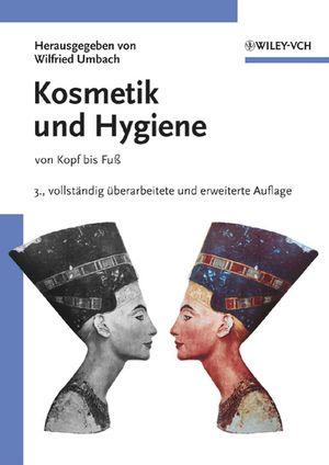 Kosmetik und Hygiene: von Kopf bis Fuß, 3rd Edition