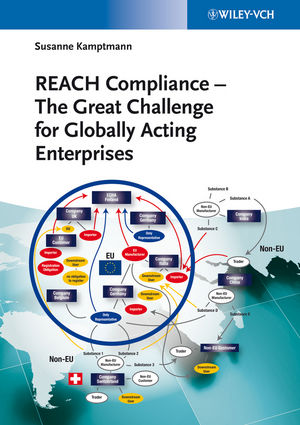 REACH Compliance: The Great Challenge for Globally Acting Enterprises