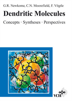 Dendritic Molecules: Concepts, Syntheses, Perspectives (3527614869) cover image