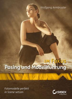 Posing und Modellführung im Fokus