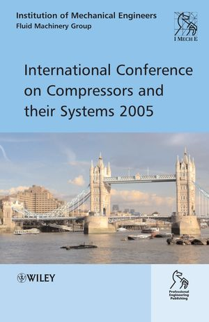 International Conference on Compressors and Their Systems 2005 (047002576X) cover image