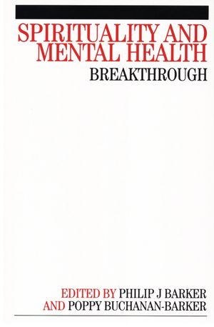 Spirituality and Mental Health: Breakthrough (047003386X) cover image