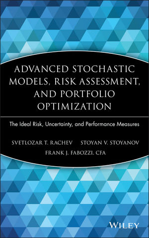 Advanced Stochastic Models, Risk Assessment, and Portfolio Optimization: The Ideal Risk, Uncertainty, and Performance Measures