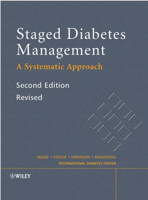 Staged Diabetes Management: A Systematic Approach, 2nd Edition, Revised