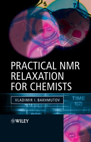 Practical Nuclear Magnetic Resonance Relaxation for Chemists (047009446X) cover image