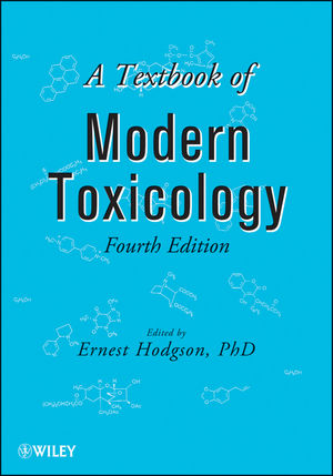 A Textbook of Modern Toxicology, 4th Edition