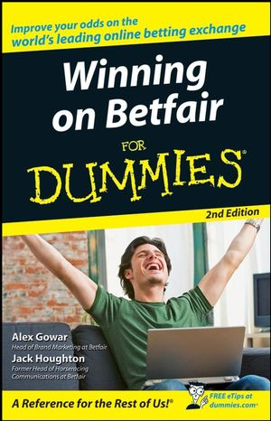 Winning on Betfair For Dummies, 2nd Edition