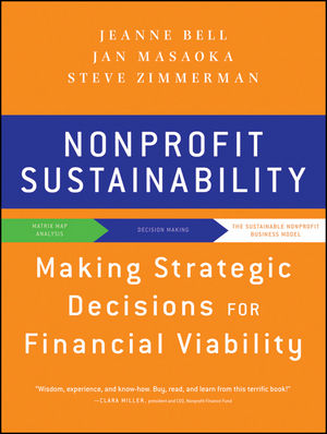 Nonprofit Sustainability: Making Strategic Decisions for Financial Viability (047088696X) cover image