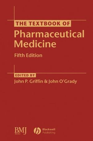 The Textbook of Pharmaceutical Medicine, 5th Edition