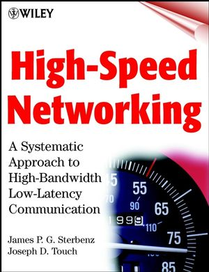 High-Speed Networking: A Systematic Approach to High-Bandwidth Low-Latency Communication (047104976X) cover image