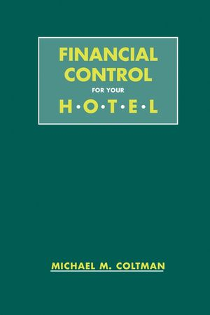 Financial Control for Your Hotel (047129036X) cover image
