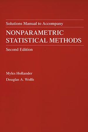 Nonparametric Statistical Methods, Solutions Manual, 2nd Edition (047132986X) cover image