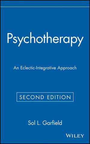 Psychotherapy: An Eclectic-Integrative Approach, 2nd Edition