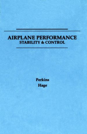 Airplane Performance, Stability and Control