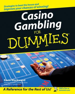 Casino Gambling For Dummies, 2nd Edition