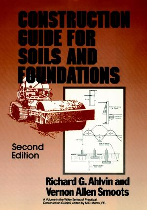 Construction Guide for Soils and Foundations, 2nd Edition