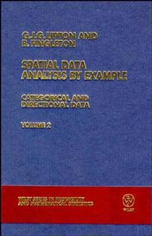Spatial Data Analysis by Example: Categorical and Directional Data, Volume 2