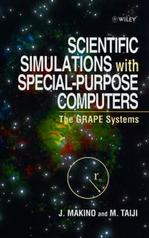 Scientific Simulations with Special-Purpose Computers: The Grape Systems