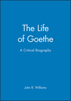 The Life of Goethe: A Critical Biography (063116376X) cover image