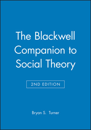 The Blackwell Companion to Social Theory, 2nd Edition (063121366X) cover image