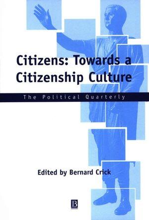 Citizens: Towards a Citizenship Culture
