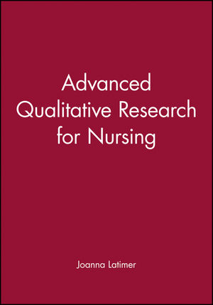 Advanced Qualitative Research for Nursing (063205946X) cover image