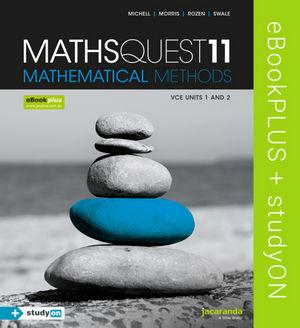 Maths Quest 11 Mathematical Methods VCE Units 1&2 eBookPLUS (Online Purchase) + StudyOn VCE Mathematical Methods Units 1&2 (Online Purchase)