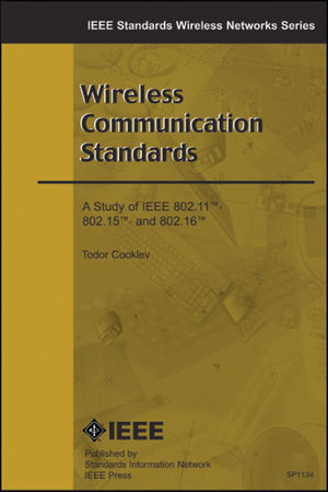 Wireless Communication Standards: A Study of IEEE 802.11, 802.15, 802.16 (073814066X) cover image