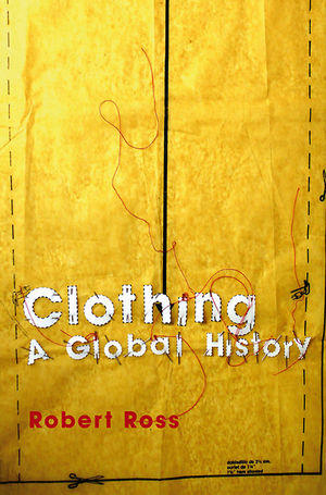Clothing: A Global History